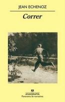"""Portada: """"Correr"""" de Jean Echenoz"""